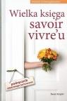 Wielka księga savoir vivre'u (OT)