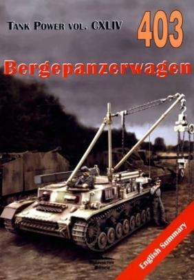 Bergepanzerwagen. Tank Power vol. CXLIV 403