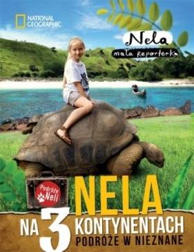 Nela na 3 kontynentachTom II Nela