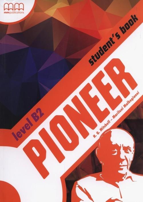 Pioneer B2+ Student's Book Mitchell H.Q., Malkogianni Marileni