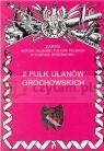 2 Pułk Ułanów Grochowskich DOBROŃSKI ADAM