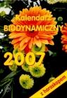 2007 KAL. BIODYNAMICZNY Z HOROSKOPEM OPRACOWANIE ZBIOROWE
