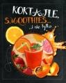 Koktajle, smoothies… i nie tylko