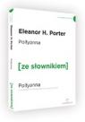 Pollyanna (ze słownikiem) Porter Eleanor H.