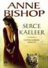 Serce Kaeleer Czarne Kamienie księga IV Bishop Anne
