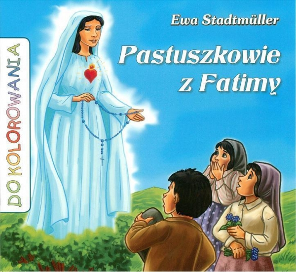 Pastuszkowie z Fatimy - kolorowanka Stadtmuller Ewa