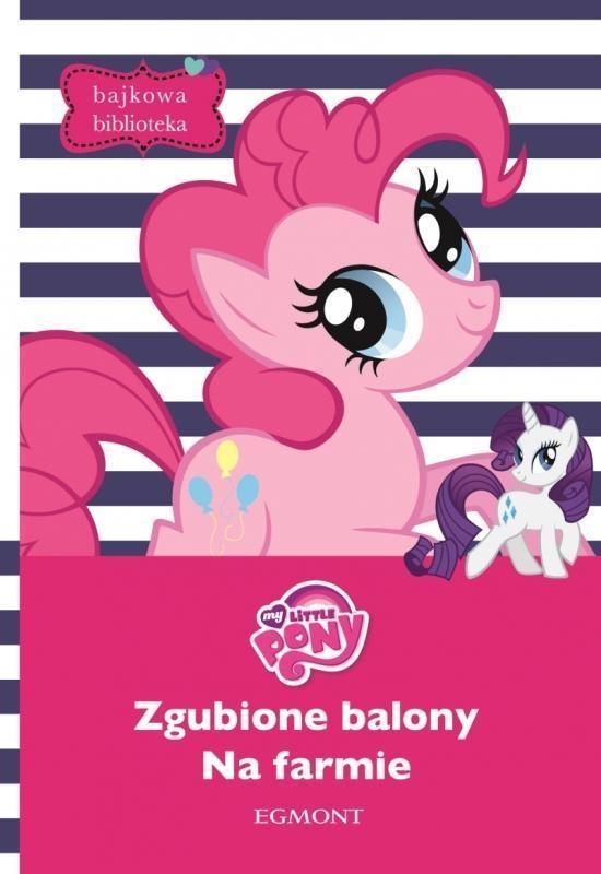 My Little Pony Zgubione balony Na farmie