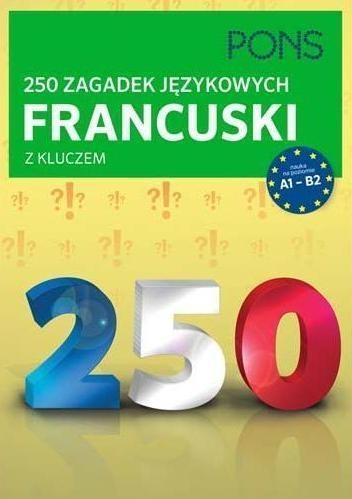 250 zagadek językowych francuski z kluczem