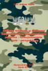 Polityka militarna w doktrynie bezpieczeństwa współczesnego państwa - funkcjonowanie-cele-perspektywy