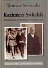 Kazimierz Świtalski Biografia polityczna 1886-1962