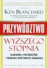 Przywództwo wyższego stopnia Blanchard Ken