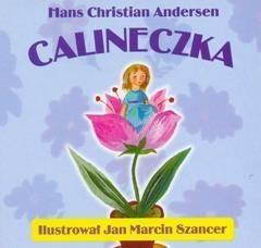 Calineczka składanka Andersen Hans Christian