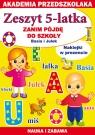 Zeszyt 5-latka Zanim pójdę do szkoły Basia i Julek Akademia Paruszewska Joanna, Pawlicka Kamila