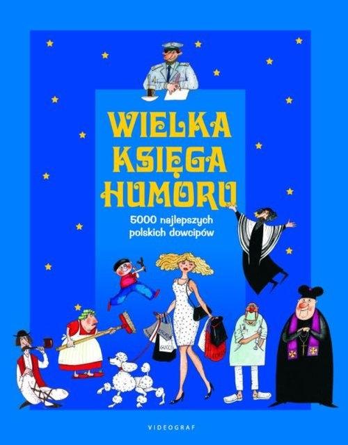 Wielka księga humoru Illg Jacek, Spadzińska Elżbieta