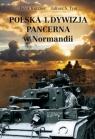 Polska 1 Dywizja Pancerna w Normandii