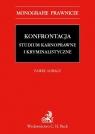Konfrontacja Studium karnoprocesowe i kryminalistyczne