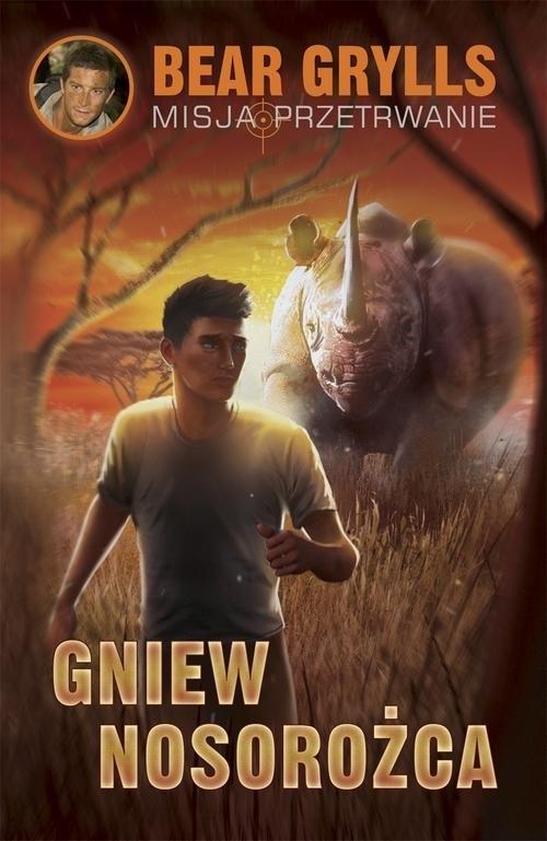 Gniew nosorożca Grylls Bear