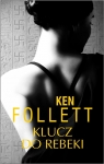 Klucz do Rebeki  Follett Ken