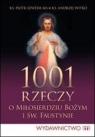 1001 rzeczy o Miłosierdziu Bożym i św. Faustynie