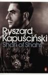 Shah of Shahs Kapuściński Ryszard
