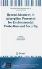 Recent Advances in Adsorption Processes for Environmental Protection and Security Jose Paulo Mota