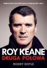 Roy Keane Druga połowa