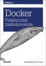 Docker Praktyczne zastosowania