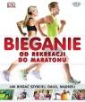 Bieganie od rekreacji do maratonu