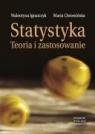 Statystyka Teoria i zastosowanie Maria Chromińska