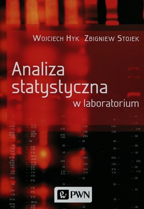 Analiza statystyczna w laboratorium Hyk Wojciech, Stojek Zbigniew