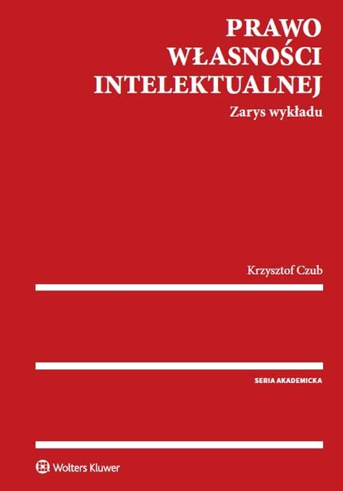 Prawo własności intelektualnej Czub Krzysztof