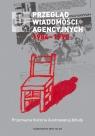 Przegląd Wiadomości Agencyjnych 1984-1990 Przerwana historia ilustrowanej