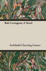 Bob Covington; A Novel