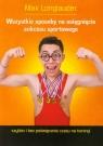 Wszystkie sposoby na osiągnięcie sukcesu sportowego
