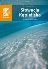 Słowacja. Kąpieliska termalne i mineralne Wyd. II