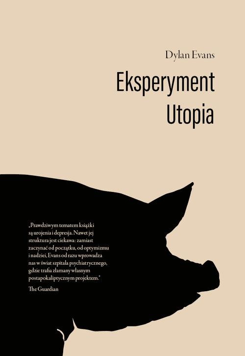 Eksperyment Utopia Evans Dylan
