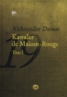 Kawaler de Maison-Rouge Tom 1 + CD