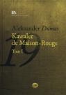 Kawaler de Maison-Rouge Tom 1 + CD Dumas Aleksander