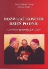 Rozwijać Kościół dzień po dniu Czynności pasterskie 2001-2007 Glemp Józef