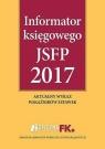 Informator księgowego JSFP 2017 opracowanie zbiorowe