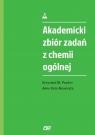 Akademicki zbiór zadań z chemii ogólnej Pazdro Krzysztof M., Rola-Noworyta Anna