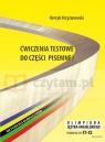 Ćwiczenia testowe do części pisemnej. Olimpiada Języka Angielskiego. Krzyżanowski Henryk