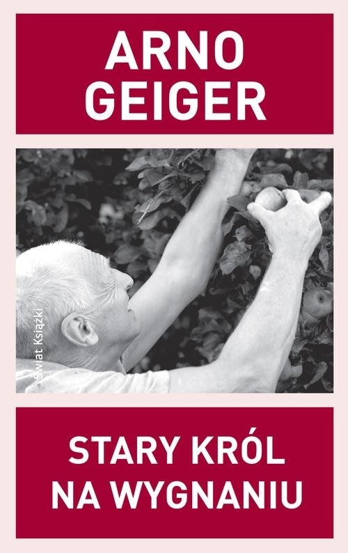 Stary król na wygnaniu Geiger Arno