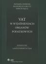 VAT w wyjaśnieniach organów podatkowych