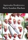 Paris London Dachau