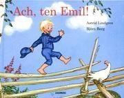 Ach ten Emil Lindgren Astrid