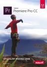 Adobe Premiere Pro CC Oficjalny podręcznik