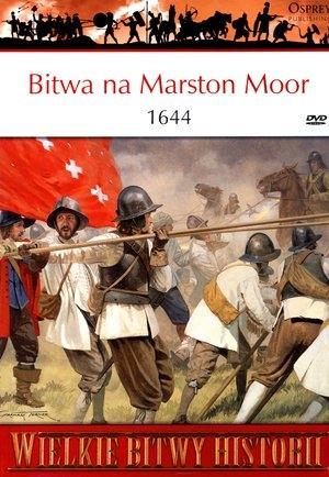 Wielkie Bitwy Historii. Bitwa na Marston Moor 1644 + DVD John Tincey