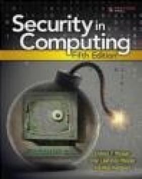 Security in Computing Shari Lawrence Pfleeger, Charles Pfleeger, Jonathan Margulies
