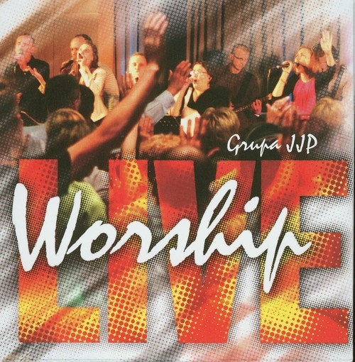 Worship Live Grupa JJP